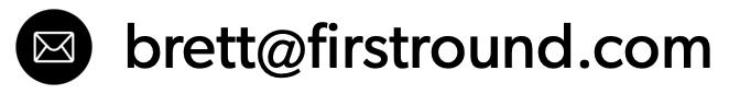 brett at first round dot com